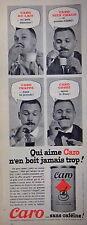 PUBLICITÉ 1960 CARO AU LAIT - BIEN CHAUD - FRAPPÉ OU CORSÉ SANS CAFEÏNE