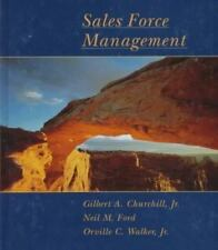 Sales Force Management by Gilbert A. Churchill Jr., Neil M. Ford and Orville...