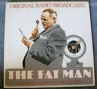 The FAT MAN Original Radio Broadcasts LP Album - Vinyl, 1975 Mark 56   Records