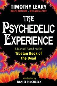 The Psychedelic Experience: A Manual Based on the Tibetan Book of the Dead (Pape