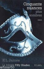 Cinquante nuances plus sombres / EL JAMES // 1 ère Edition // Erotisme sado maso