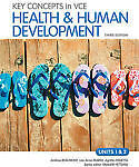 Key Concepts in VCE Health and Human Development Units 1&2 3E & eBookPLUS by...