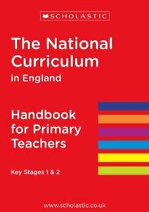 The National Curriculum in England - Handbook for Primary Teachers KS 1 & 2