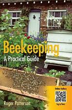 Beekeeping - A Practical Guide by Roger Patterson, NEW Book, FREE & FAST Deliver