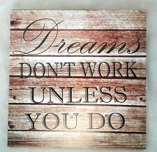 "Inspirational Sign- ""dreams..."" Wall Word Wisdom Plaque Home Decor Decoration"