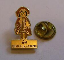 Pins CHATEAU de la POUPEE