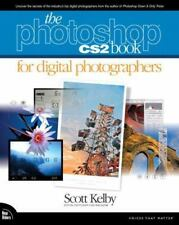 The Photoshop CS2 Book for Digital Photographers by Scott Kelby (2005, Paperbac…