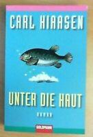 Unter die Haut von Carl Hiaasen     ZUSTAND GUT BIS SEHR GUT!   UNGELESEN!