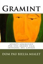 Gramint: apunts cognitius per una gramatica int, Mialet, Llagostera-,