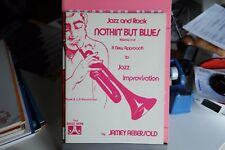 JAMEY AEBERSOLD - NOTHIN' BUT BLUES - SOLO SPARTITI MUSICALI
