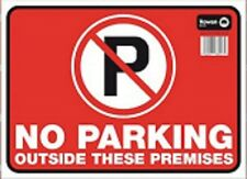 No Parking No unauthorized vehicle outside These Premises PVC Plastic Sign