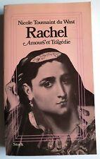 Rachel Amours et tragédie par N. Toussaint Du Wast Stock 1980 Théatre