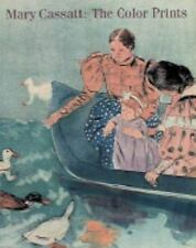 Mary Cassatt : The Color Prints by Barbara S. Shapiro and Nancy M. Mathews (199…