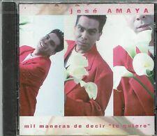 Jose Amaya Mil Manras de Decir  Te Quiero    BRAND NEW  SEALED CD