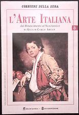 L'ARTE ITALIANA N. 8 - Dal Rinascimento al Neoclassico - VERONESE, TINTORETTO...