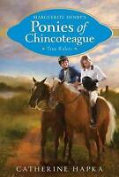Marguerite Henry's Ponies of Chincoteague: True Riders ' Hapka, Catherine