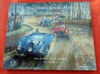 Les 24 Heures du Mans Dessins et illustrations de Rob Roy Barry Lake