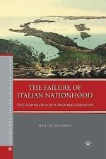 The Failure of Italian Nationhood: The Geopolitics of a Troubled Identity (Paper