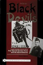 WW2 US Canada With the Black Devils1st SSF & 82nd Airborne Reference Book
