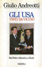 X19 Gli USA visti da vicino Andreotti Rizzoli 1989