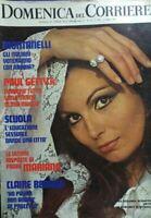 DOMENICA DEL CORRIERE N.15 1972 ROSANNA SCHIAFFINO