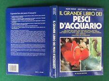 IL GRANDE LIBRO DEI PESCI D'ACQUARIO De Vecchi (1990) Libro con Fotografie