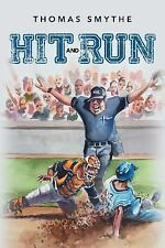 Hit and Run Book Three in the Eric Lewis Sports Series by Thomas Smythe...