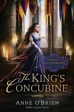 The King's Concubine : A Novel of Alice Perrers by Anne O'Brien
