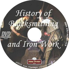 History of Blacksmithing { 23 Vintage How - To Books } on DVD