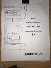 Ophthalmology NIDEK AUTO REF / Keratometer Model ARK - 760A Operator's Manual