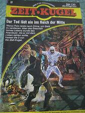 Zeitkugel Bd. 27 - Der Tod lädt ein ins Reich der Mitte