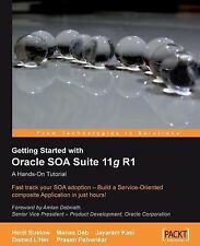 Getting Started with Oracle SOA Suite 11g R1 : A Hands-On Tutorial by Prasen...