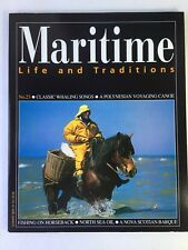 Maritime Life and Traditions No. 23 Summer (2004) Whaling Songs, Voyaging Canoe