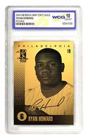 RYAN HOWARD Philadelphia Phillies 23K GOLD ROOKIE CARD - GEM-MINT 10 *Lot of 5*