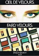 PUBLICITE ADVERTISING 045 1981  YVES SAINT LAURENT beauté FARD VELOURS