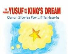 The Prophet Yusuf and The King's Dream - Qur'an Stories for Little Hearts