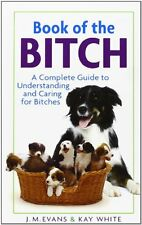 Book of the b*tch By J.M. Evans,Kay White