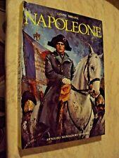 Leone Sbrana - NAPOLEONE - Mondadori 1972 - ill. Fagarazzi - Bertello