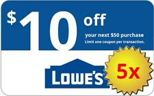 FIVE (5x) Lowes $10 OFF $50 Lowe's-Coupons. IN-STORE+ONLINE.  Delivery in 1-min!