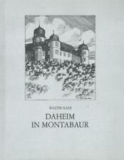 Daheim in Montabaur Walter Kalb 1983 Kartoniert 71 S. Topzustand!