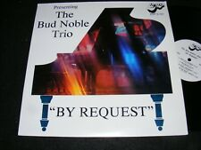 THE BUD NOBLE TRIO Presenting BY REQUEST Private LP Piano Jazz Trio 1980 Clean