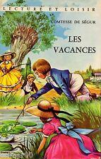 Les vacances / Comtesse de SEGUR  // Lecture et Loisir / 14