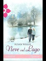 Neve Sul Lago,Wiggs Susan  ,Harmony Romance ,2009
