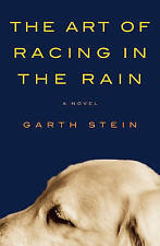 """VERY GOOD"" The Art of Racing in the Rain, Stein, Garth, Book"