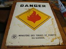 Vintage tin sign--DANGER ministere des terres et forets du Quebec