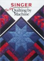 Singer The New Quilting by Machine-Comprehensive Guide to Rotary Cutting