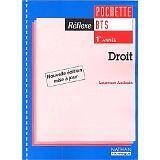Laurence Audouin - Réflexe : Droit, BTS 1ère année (Pochette de l'élève, 1 livre