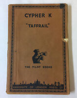 1949 Taffrail ~ CYPHER K ~ University Of London Press