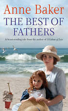 The Best of Fathers by Anne Baker (Paperback) New Book
