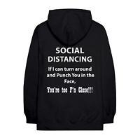 Your Too Close Adult Social Distancing Hoodie, Social Distance Awareness 2020